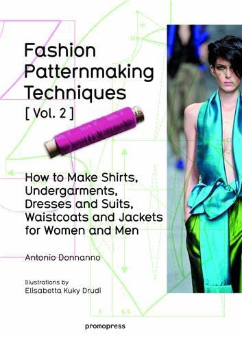 fashion-patternmaking-techniques-vol-2-women-men-how-to-make-shirts-undergarments-dresses-and-suits-waistcoats-mens-jackets