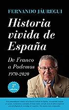 HISTORIA VIVIDA EN ESPA�A ALMUZAR