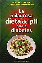 La milagrosa dieta del PH para la diabetes…
