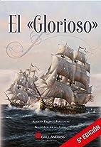 El Glorioso by Agustín Pacheco Fernández