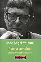 Poesía completa- Valente by Galaxia…