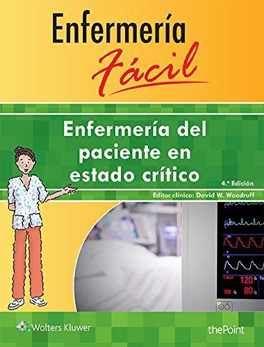 enfermera-fcil-enfermera-del-paciente-en-estado-crtico-enfermeria-facil-easy-nursing-spanish-edition