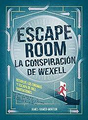 Escape room : la conspiración de…