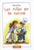 This, Herv&eacute;: Los Ni&ntilde;os en la Cocina