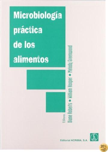 Microbiologia Practica de Los Alimentos (Spanish Edition)