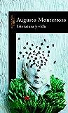 AUGUSTO MONTERROSO: LITERATURA Y VIDA