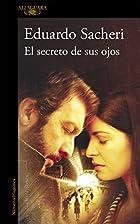 El secreto de sus ojos by Eduardo Sacheri