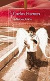 Carlos Fuentes: Adán en Edén