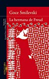 Smilevski, Goce: La hermana de Freud