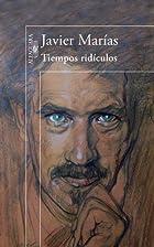 Tiempos ridículos by Javier…