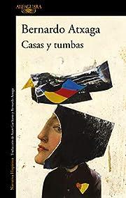 Casas y tumbas (Hispánica) by Bernardo…