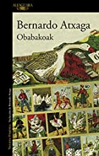 Obabakoak (Spanish Edition) by Bernardo…
