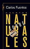 Carlos Fuentes: Cuentos Sobrenaturales (Spanish Edition)