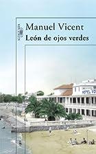 León de ojos verdes by Manuel Vicent