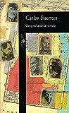 Fuentes, Carlos: Geografia de la novela (Spanish Edition)
