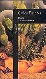 Fuentes, Carlos: Diana, O, LA Cazadora Solitaria (Spanish Edition)