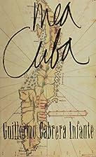 Mea Cuba by G. Cabrera Infante