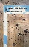 Millás, Juan José: El orden alfabético (Spanish Edition)