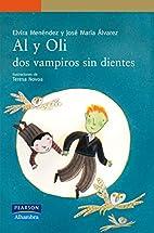 Al y Oli, dos vampiros sin dientes by Elvira…