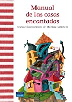 Manual de las casas encantadas by Mónica…
