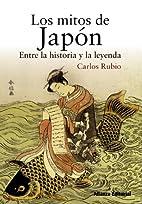 Los mitos de Japón / The myths of Japan:…