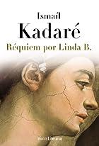 Requiem por Linda B by Ismaíl Kadaré