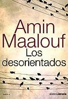 Los desorientados by Amin Maalouf