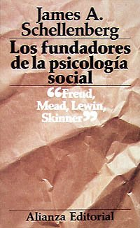 los-fundadores-de-la-psicologia-social-the-founders-of-social-psychology-s-freud-g-h-mead-k-lewin-y-b-h-skinner-el-libro-de-bolsillo-lb-spanish-edition