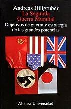 La Segunda Guerra Mundial: Objetivos De…