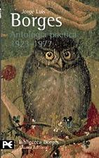 Antología poética 1923-1977 by Jorge Luis…