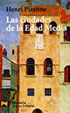 Pirenne, Henri: Las Ciudades De La Edad Media