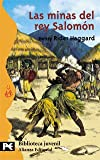 Haggard, Henry R.: Las Minas Del Rey Salomon / King Salomon&#39;s Mines