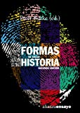 Burke, Peter: Formas de hacer historia / Ways to make history (Alianza Ensayo) (Spanish Edition)