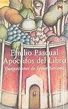 Pascual, Emilio: Apocrifos del Libro / Unauthentic Book (Alianza Literaria) (Spanish Edition)