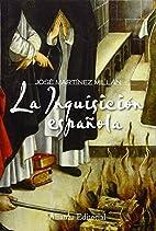 La Inquisición española by Martínez…