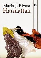 Harmattan by María J. Rivera