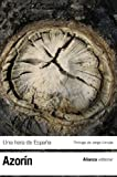 Azorin: Una hora de Espana / One hour from Spain: Entre 1560 y 1590 / Between 1560 and 1590 (Spanish Edition)