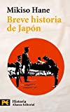 Hane, Mikiso: Breve Historia de Japon (El Libro De Bolsillo- Historia) (Spanish Edition)