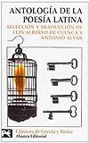Luis Alberto De Cuenca: Antologia De La Poesia Latina/ Anthology of Latin Poetry (Biblioteca Tematica / Thematic Library) (Spanish Edition)