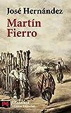 Hernandez, Jose: Martin Fierro (Literature / Literature) (Spanish Edition)