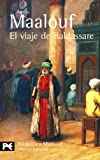 Maalouf, Amin: El viaje de Baldassare/ The Journey of Baldassare