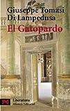 Tomasi Di Lampedusa, Giuseppe: El Gatopardo / The Leopard (Literatura / Literature) (Spanish Edition)