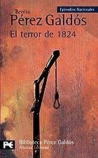 El Terror de 1824 by Benito Pérez-Galdós