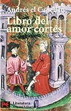 Libro Del Amor Cortes by Andrea Cappellano