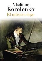 The Blind Musician by Vladimir Korolenko