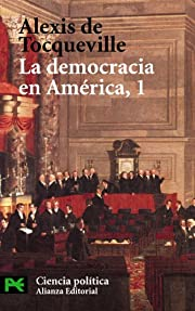 La Democracia En America/ Democracy in…