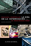 Castells, Manuel: La era de la informacion/The Era of Information (La Sociedad Red) (Spanish Edition)