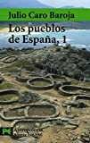 Baroja, Julio Caro: Los Pueblos De Espana / The Towns of Spain (Ciencias Sociales / Social Sciences) (Spanish Edition)