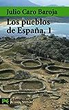Baroja, Julio Caro: Los Pueblos De Espana / The Towns of Spain (Ciencias Sociales / Social Sciences) (Spanish Edition)