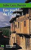 Caro Baroja, Julio: Los Pueblos De Espana / Towns of Spain (El Libro De Bolsillo-Ciencias Sociales) (Spanish Edition)